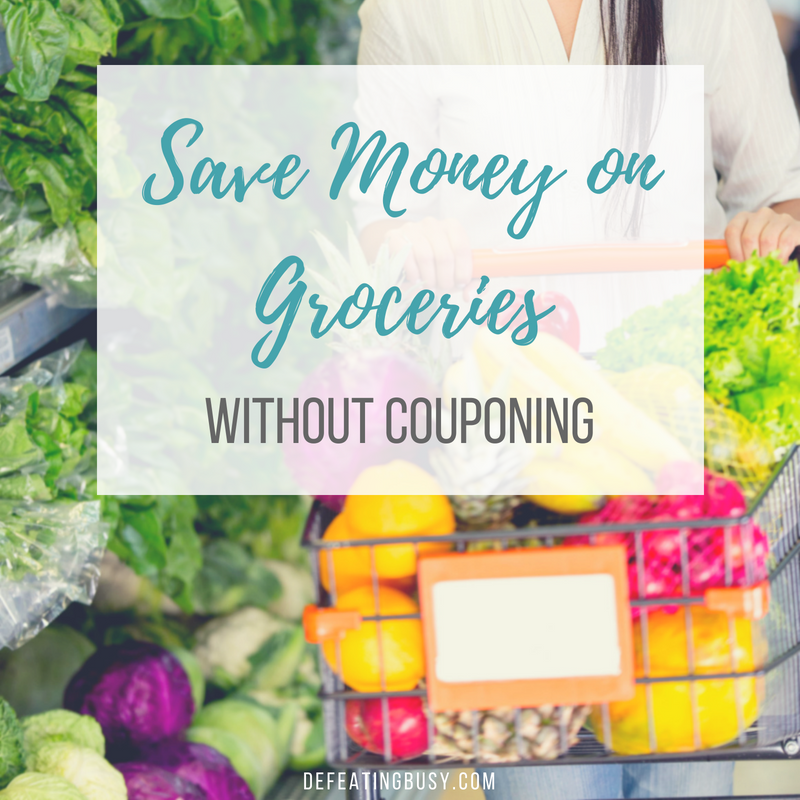 Save Money on Groceries without Couponing