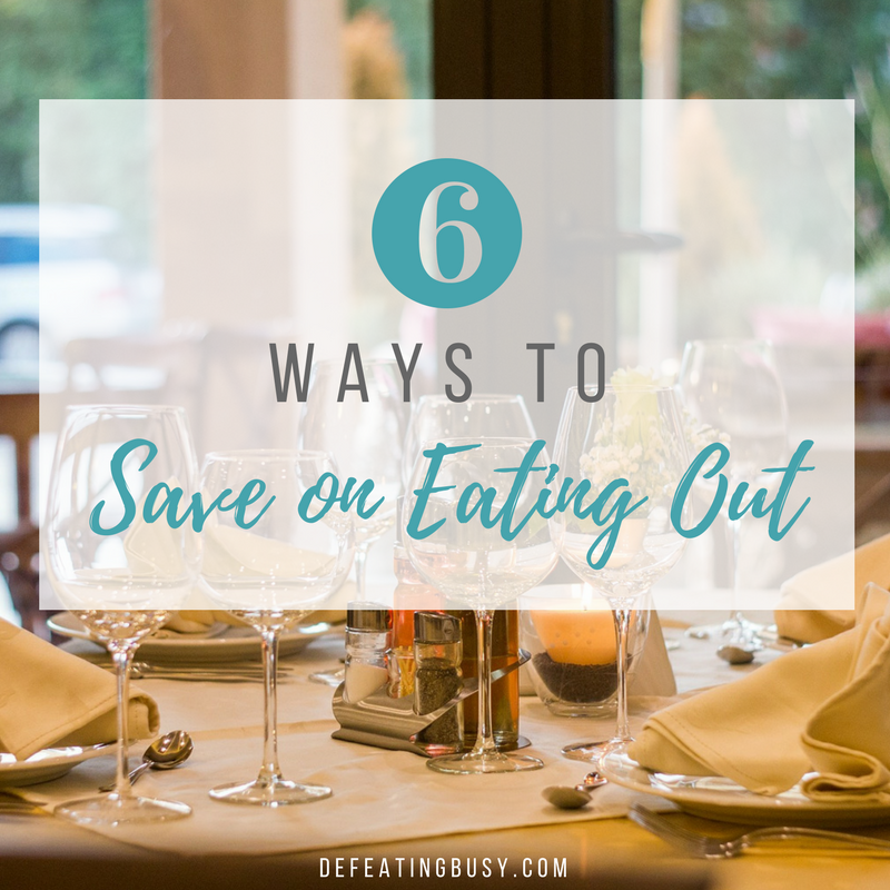 6 Ways to Save on Eating Out