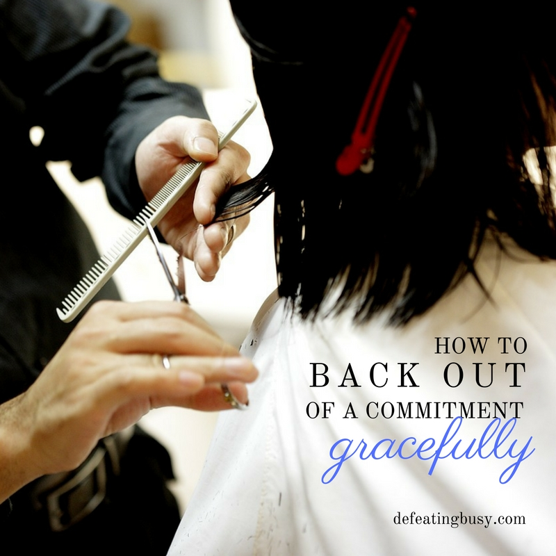 How to Back Out of a Commitment Gracefully