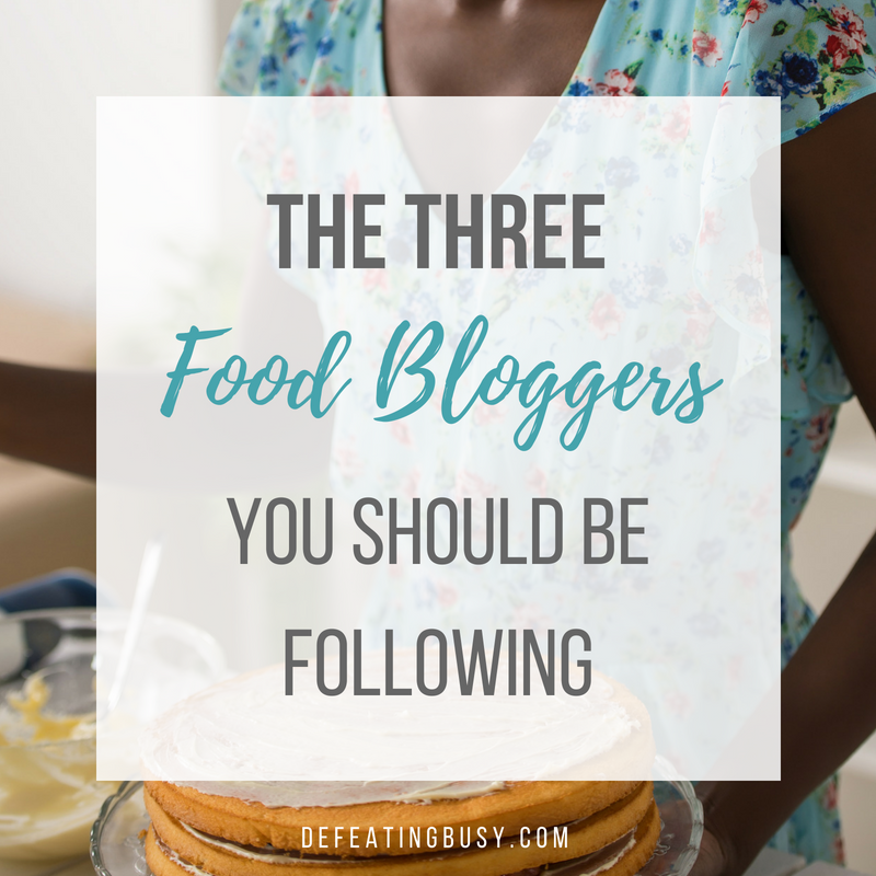3 Food Bloggers You Should Be Following