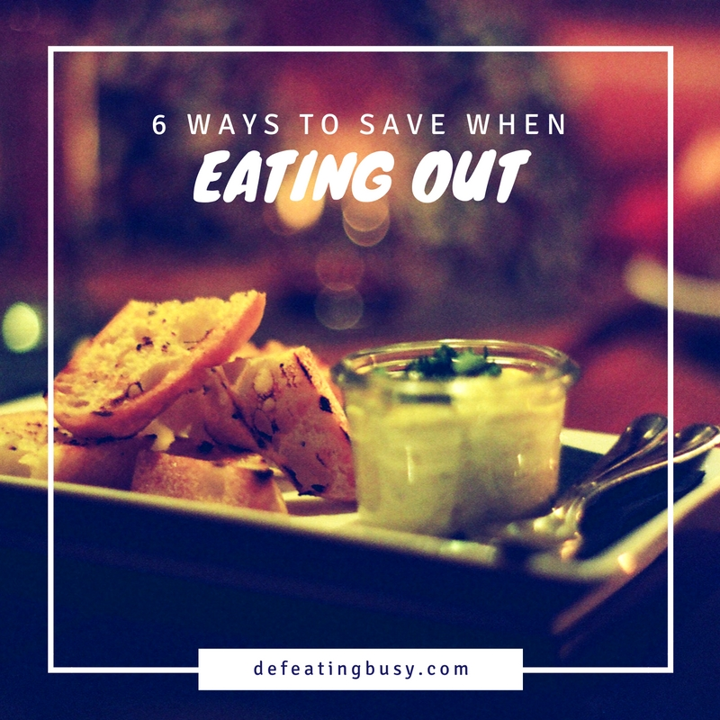 6 Ways to Save When Eating Out