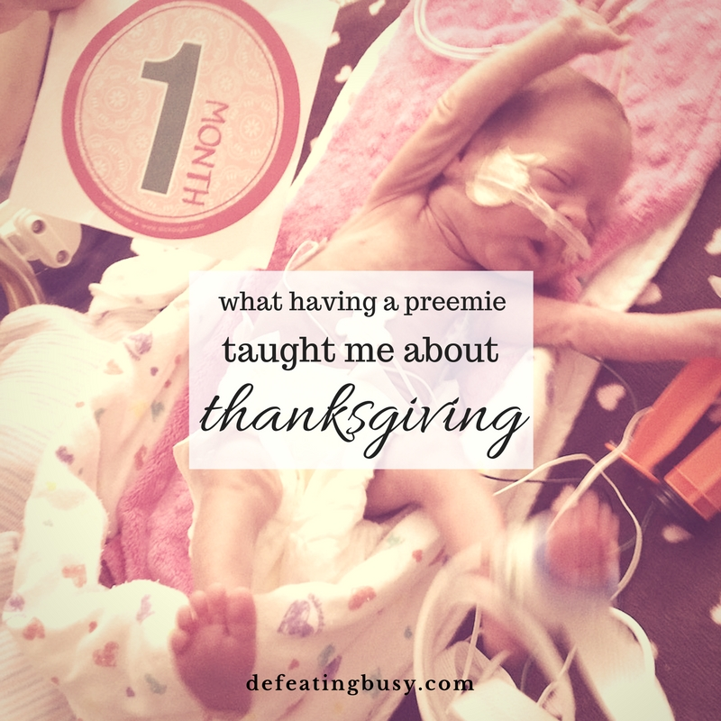 What Having a Preemie Taught Me About Thanksgiving