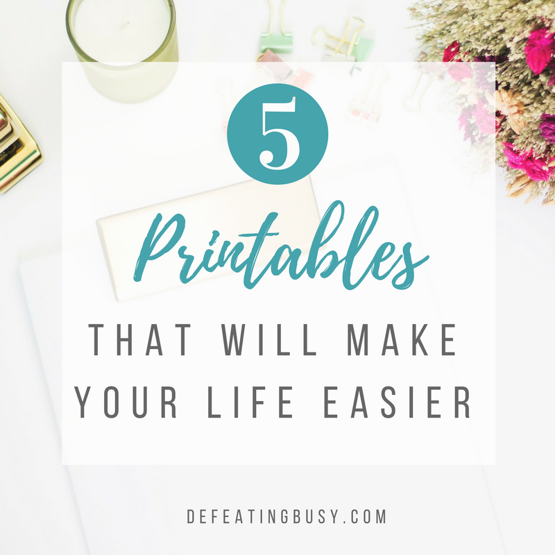 5 Free Printables That Will Make Your Life Easier