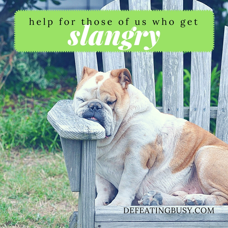 Help for Those of Us Who Get Slangry