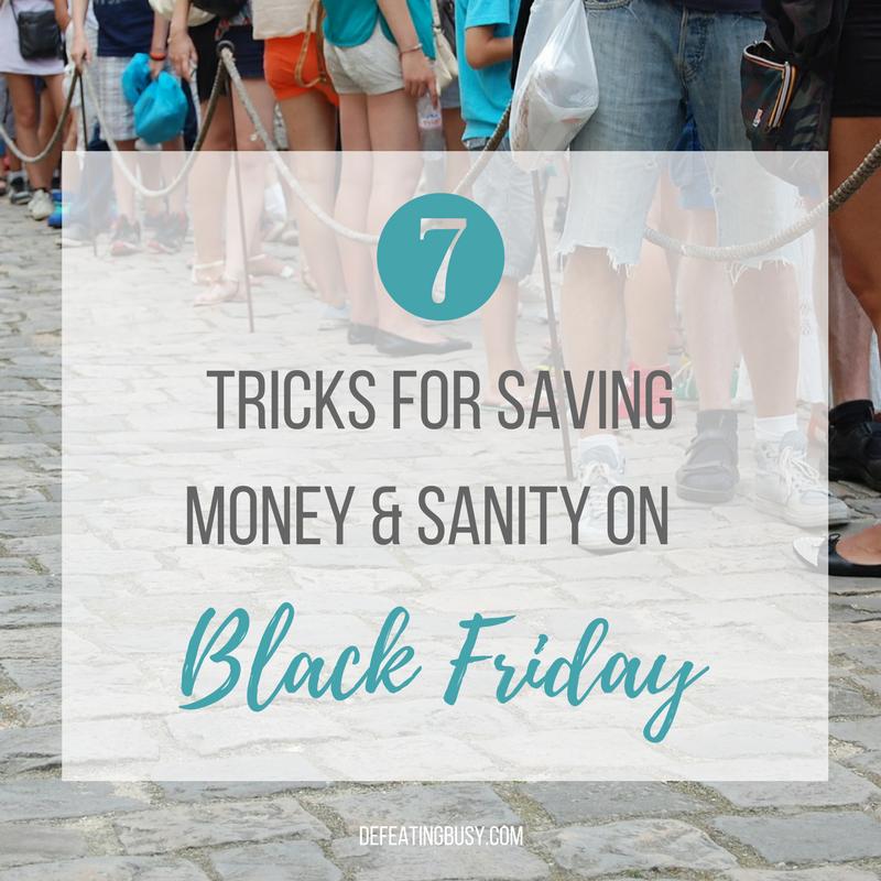 7 Tricks for Saving Money & Sanity on Black Friday