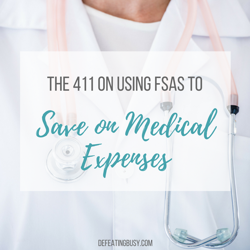 The 411 on using FSAs to Save on Medical Expenses