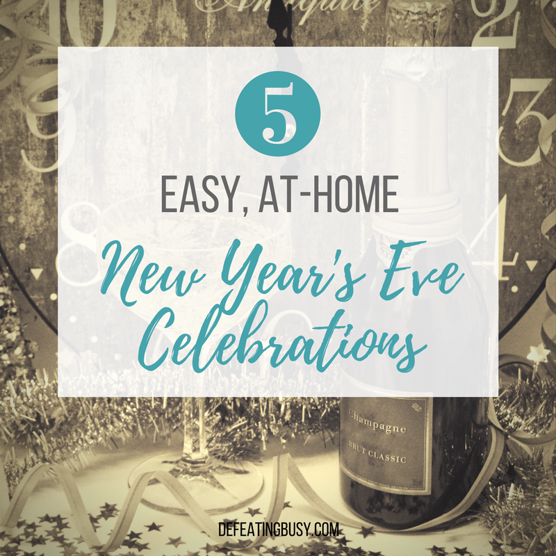 5 Easy, At-Home New Year's Eve Celebrations