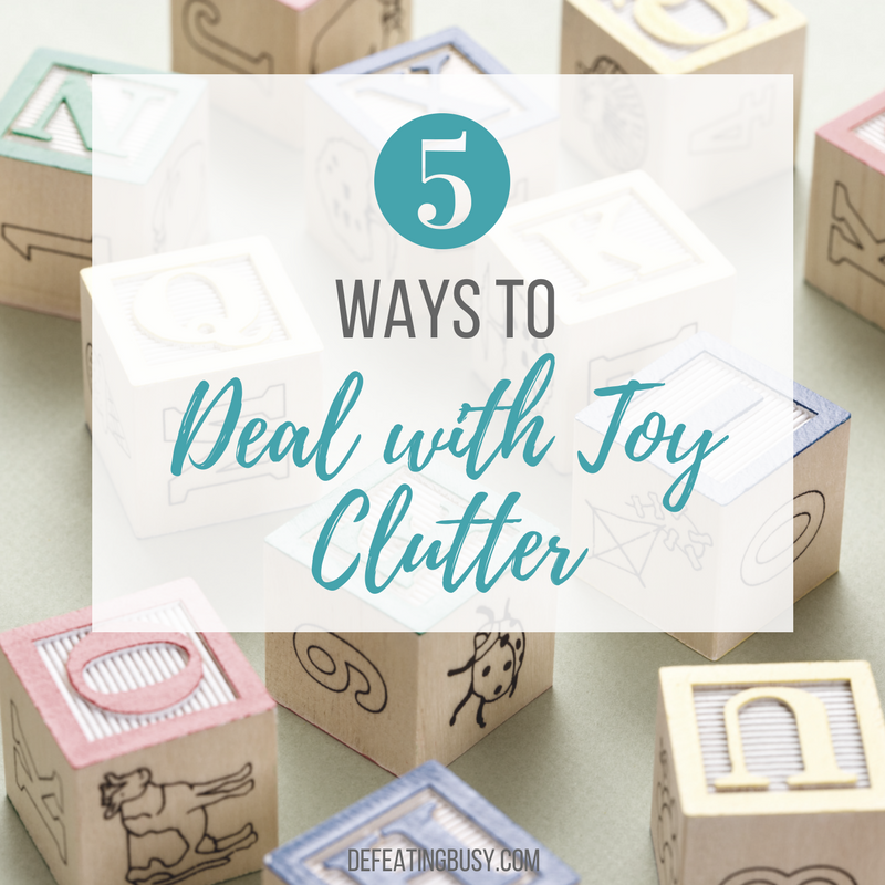 5 Ways to Deal with Toy Clutter