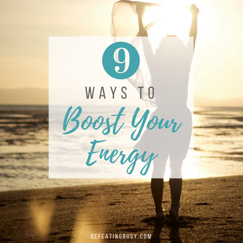 9 Ways to Boost Your Energy
