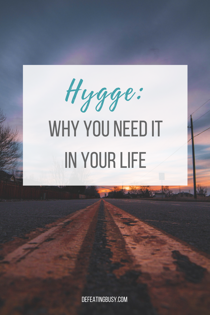 why you need hygge in your life