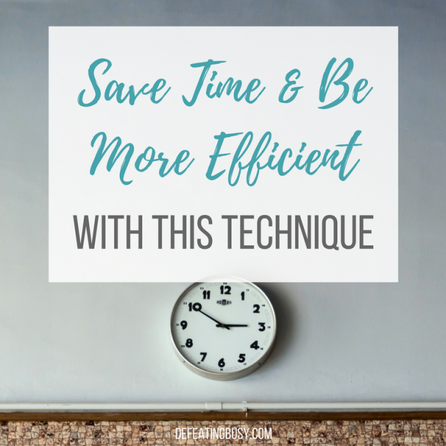 Save Time & Be More Efficient with This Technique