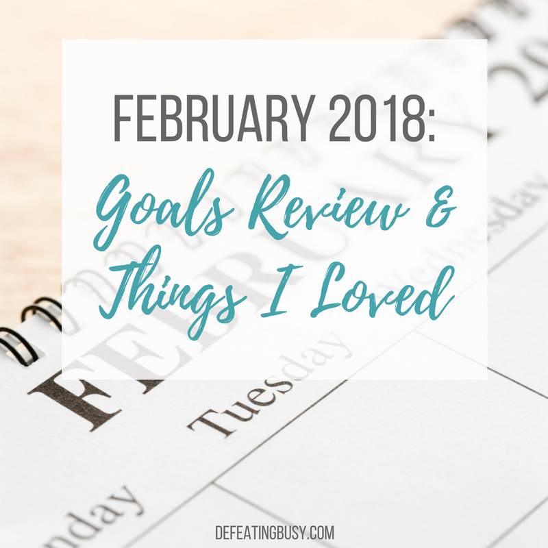 february goals review