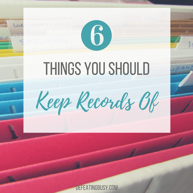 6 Things You Should Keep Records Of