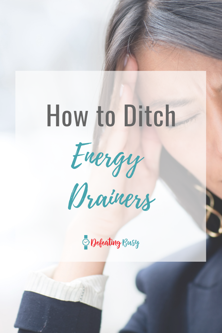 Do some tasks leave you feeling stressed and depleted? Those things are energy drainers and identifying them will help you manage your energy.